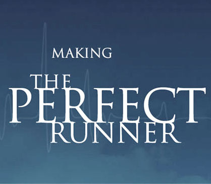 the perferct runner